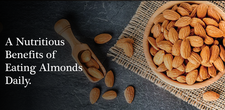A Nutritious Benefits of Eating Almonds Daily.