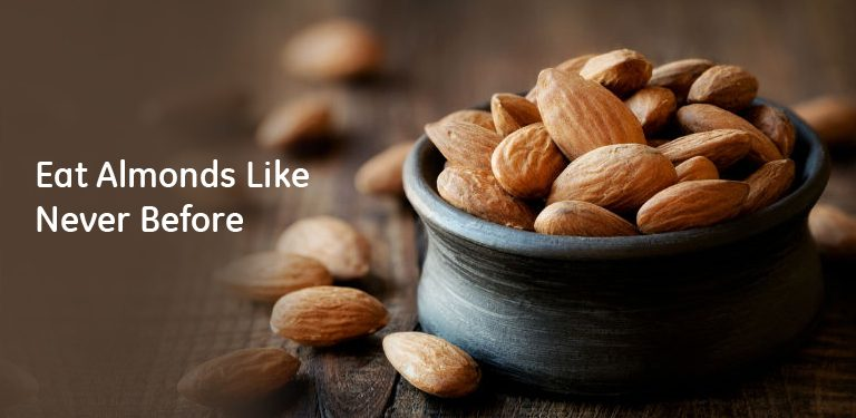 Eat almonds like never before